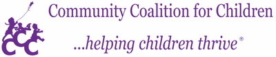 Community Coalition for Children        ...helping children thrive